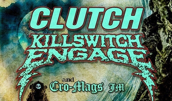 CLUTCH & KILLSWITCH ENGAGE N. American Tour Dates + Earth Rocker Fest 2019